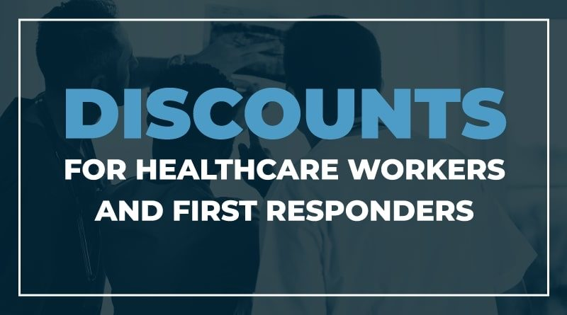 Discounts for Healthcare Workers and First Responders