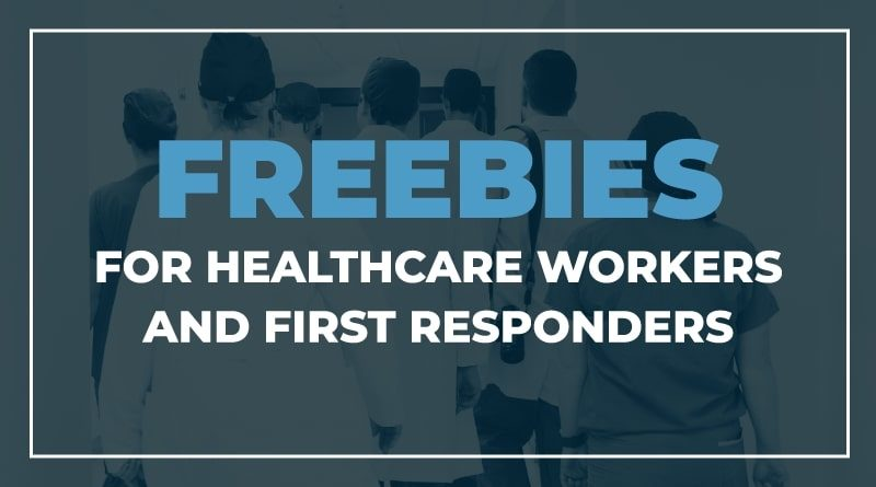 Freebies for healthcare workers and first responders