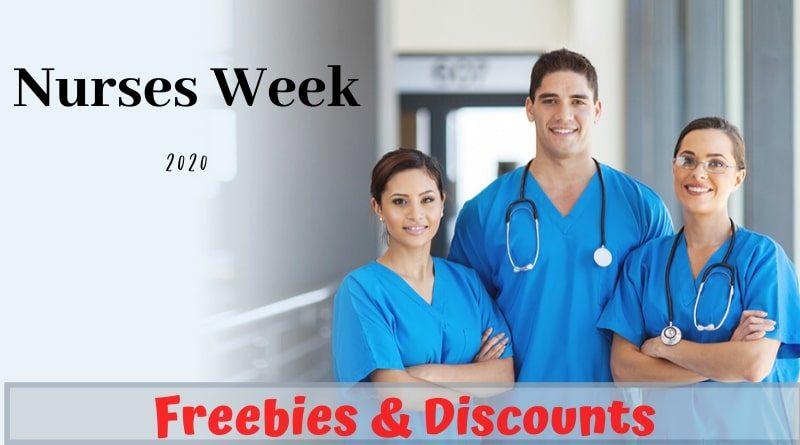 Nurse Freebies Nurses Week 2020 ultimate list of nurses week free stuff